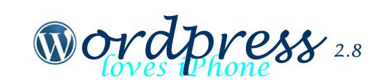 WordPress 2.8 is iPhone vriendelijker
