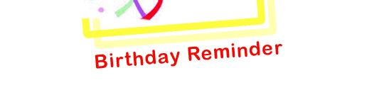 Nooit meer verjaardagen vergeten; Birthday Reminder
