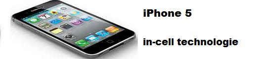Dunnere iPhone 5 door nieuwe schermtechnologie