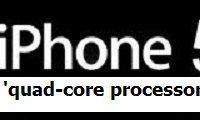 'Quad-core processor voor iPhone 5'