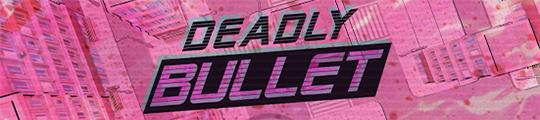 Richt een ravage aan in actiegame Deadly Bullet