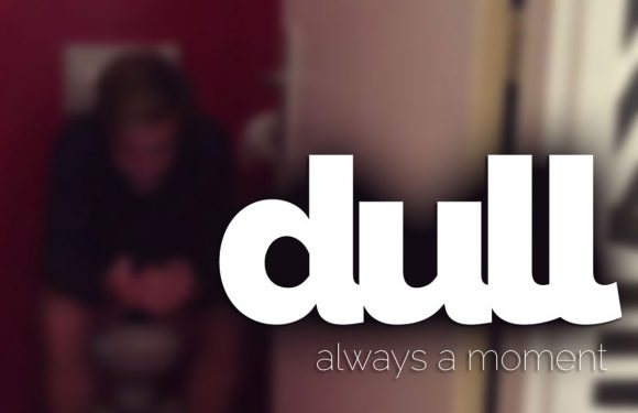 3 manieren om saaie momenten door te komen met Dull