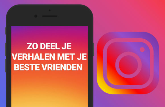 Tip: Instagram Verhalen alleen met je beste vrienden delen