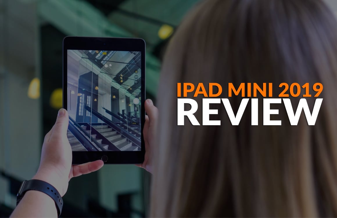 iPad mini 2019 (video)review: kleine krachtpatser is groots in handigheid