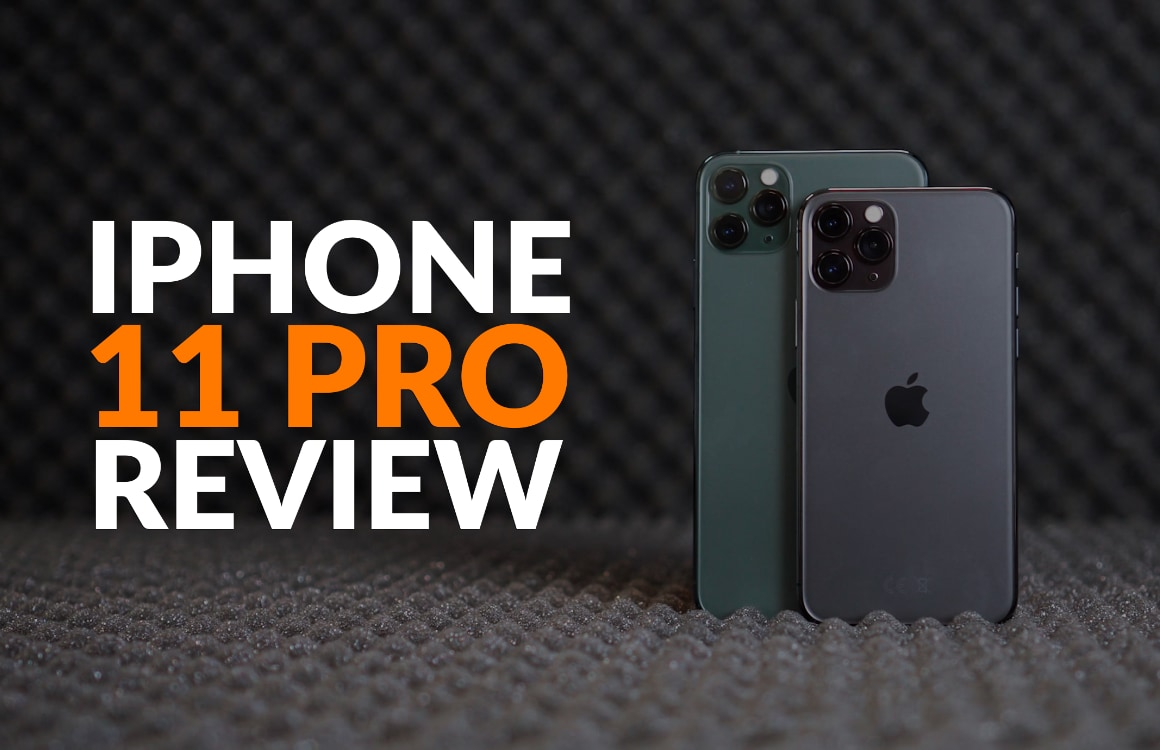 iPhone 11 Pro (video)review: een Pro-smartphone in de punten die er toe doen
