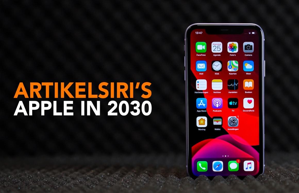 Apple in 2030: Dit verwachten wij van de iPhone over tien jaar