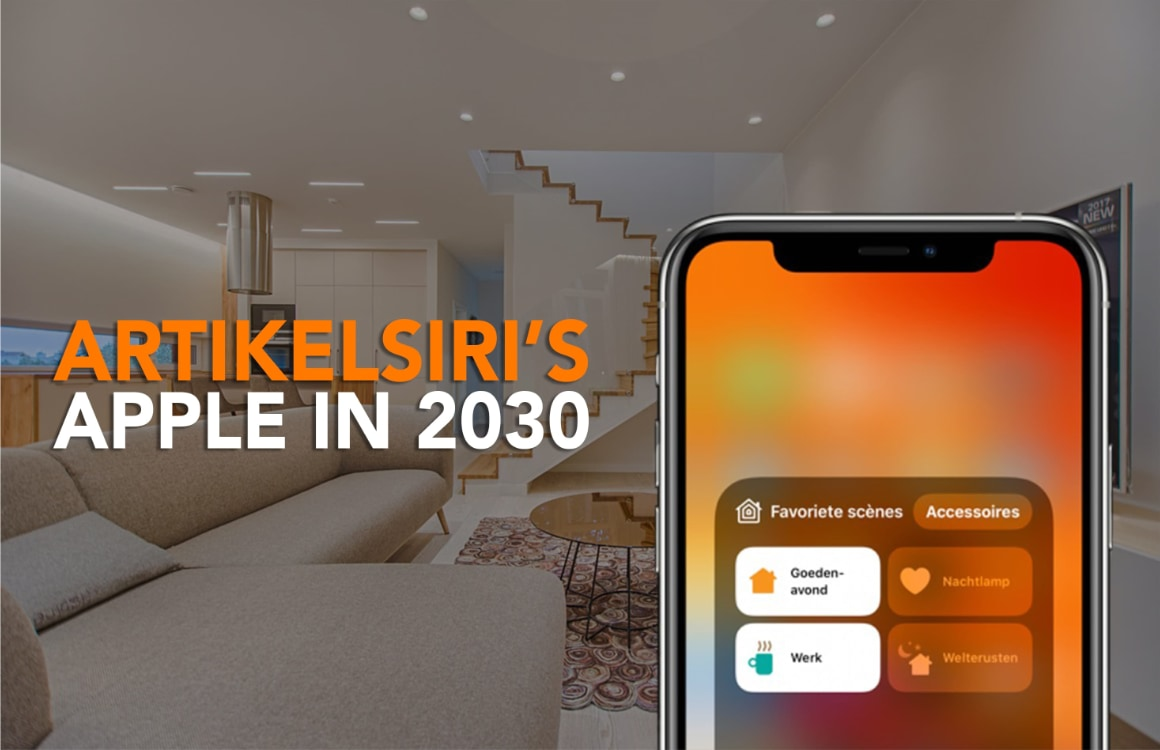 Apple in 2030: Zo slim is jouw huis over tien jaar