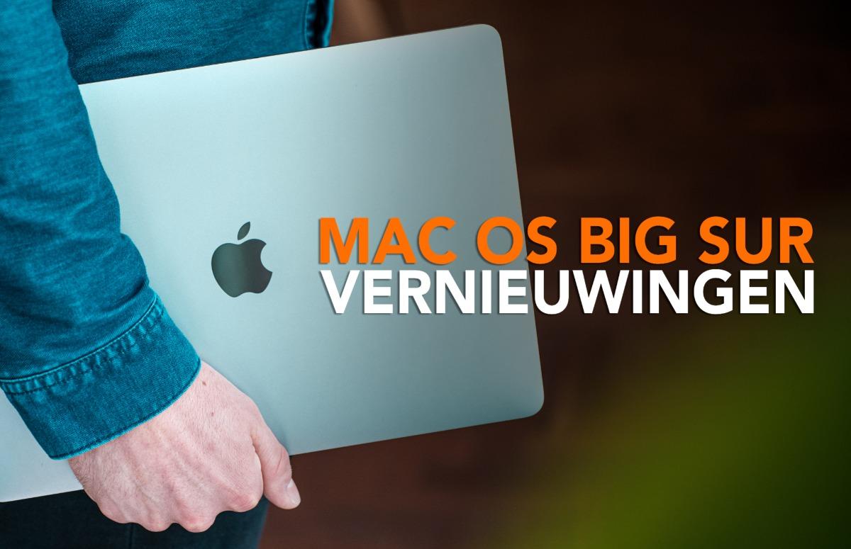 Overzicht: de belangrijkste vernieuwingen in macOS Big Sur