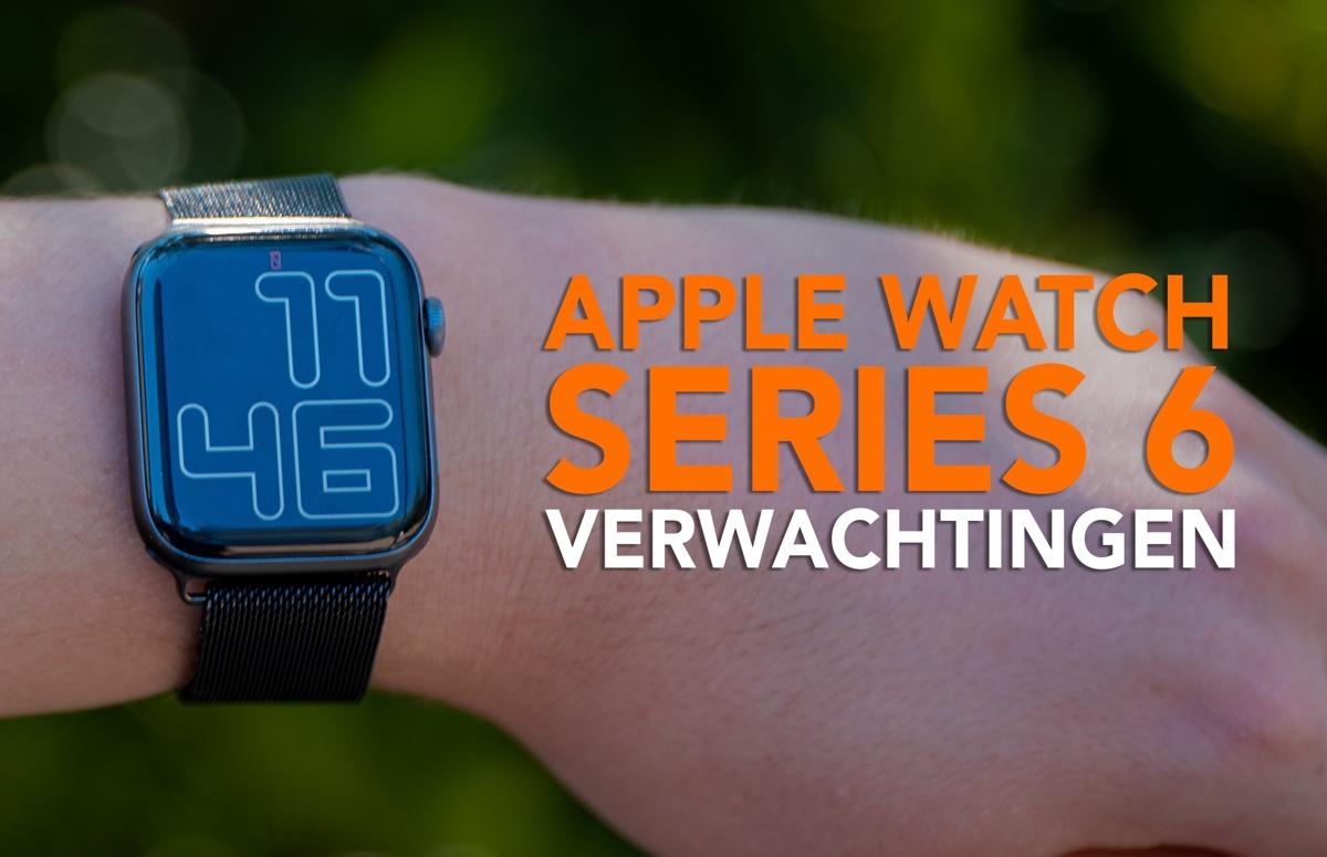 Video van de week: onze Apple Watch Series 6-verwachtingen