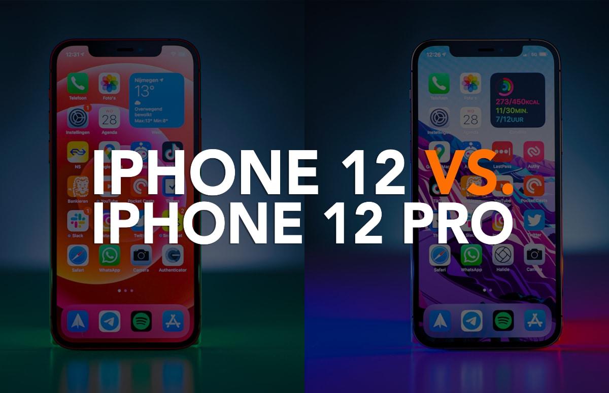 Video van de week: iPhone 12 vs iPhone 12 Pro