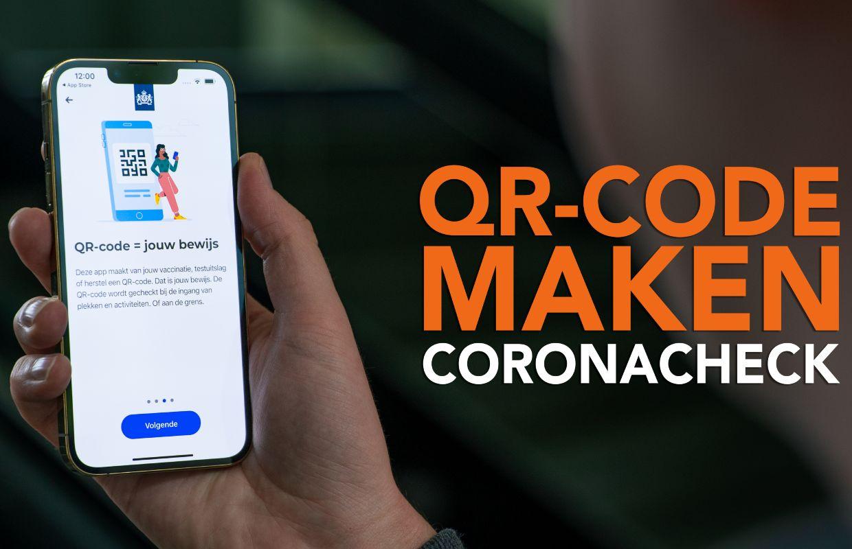 Video van de week: zo maak je een qr-code met de CoronaCheck-app